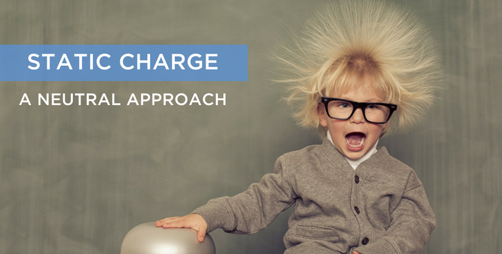 What is Static Charge and how do we combat it?